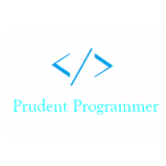 The Prudent Programmer